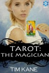 Tarot: The Magician - Tim     Kane