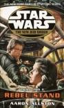 Rebel Stand (Enemy Lines, #2) - Aaron Allston