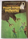 The Mystery of the Two-Toed Pigeon - Marc Brandel