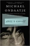 Anil's Ghost - Michael Ondaatje