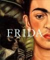 Frida Kahlo: The Painter and Her Work - Helga Prignitz-Poda, Frida Kahlo