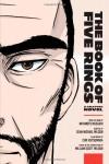 The Book of Five Rings: A Graphic Novel - Sean Michael Wilson, Miyamoto Musashi