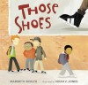 Those Shoes - Maribeth Boelts