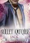 Bullet Catcher: Jack (German Edition) - Roxanne St. Claire, Kristiana Dorn-Ruhl