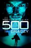 500 graczy - Matthew Quirk