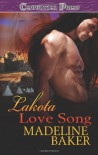 Lakota Love Song - Madeline Baker