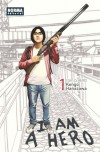 I am a Hero 01 - Kengo Hanazawa, Marc Bernabé