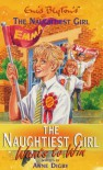 The Naughtiest Girl Wants to Win - Anne Digby, Enid Blyton
