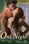 One Night with You (Heart of the City, #1) - Candace Schuler