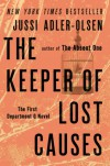 The Keeper of Lost Causes: The First Department Q Novel (A Department Q) - Jussi Adler-Olsen