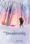 Breadcrumbs - Anne Ursu, Erin Mcguire
