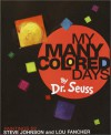 My Many Colored Days - Dr. Seuss, Steve Johnson, Lou Fancher