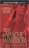 Apache Warrior - Carol Ann Didier
