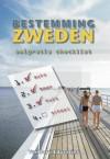 Bestemming Zweden - Ben Heerland, Nicôle Heerland, Marleen Meijer