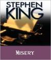 Misery - Lindsay Crouse, Stephen King