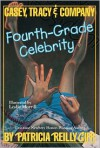 Fourth-Grade Celebrity - Patricia Reilly Giff,  Valentine Casey