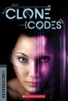 The Clone Codes #1 - Patricia McKissack;Patricia C. Mckissack;Fredrick McKissack