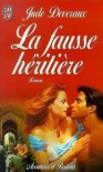 La Fausse Héritière - Jude Deveraux