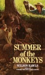 Summer of the Monkeys - Wilson Rawls
