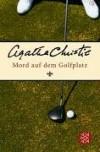 Mord auf dem Golfplatz - Gabriele Haefs, Agatha Christie