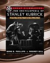 The Encyclopedia of Stanley Kubrick - Rodney Hill, Gene D. Phillips
