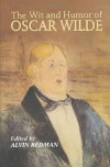 The Wit and Humor of Oscar Wilde - Oscar Wilde, Alvin Redman