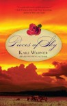 Pieces of Sky (Blood Rose, #1) - Kaki Warner
