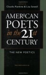 American Poets in the 21st Century: The New Poetics -