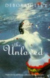 The Unloved - Deborah Levy