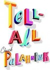 Tell-All 1st (first) edition Text Only - Chuck Palahniuk