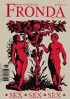 Fronda nr 40 jesień 2006. Sex, sex, sex - Redakcja kwartalnika Fronda
