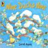 Nine Ducks Nine - Sarah Hayes