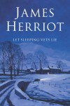 Let Sleeping Vets Lie - James Herriot