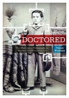 Doctored: The Medicine of Photography in Nineteenth-Century America - Tanya Sheehan
