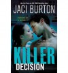 Killer Decision - Jaci Burton