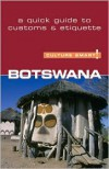 Botswana   Culture Smart!: The Essential Guide To Customs & Etiquette - Michael Main