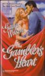The Gambler's Heart - Gayle Wilson