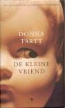 De kleine vriend - Christien Jonkheer, Donna Tartt