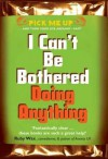 I Can't Be Bothered Doing Anything - Chris Williams