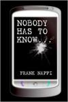 Nobody Has to Know - Frank Nappi
