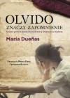 Olvido znaczy zapomnienie - María Dueñas