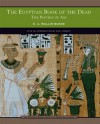 The Egyptian Book of the Dead: The Papyrus of Ani (Barnes & Noble Library of Essential Reading) - Paul Mirecki, E.A. Wallis Budge