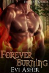 Forever Burning - Evi Asher
