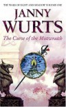 Curse Of The Mistwraith: Wars of Light and Shadow Book One (The Wars of Light & Shadow) - Janny Wurts