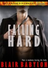 Falling Hard: A Romance, Episode #1 (Billionaires in Disguise: Lizzy) - Blair Babylon