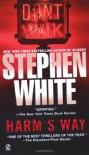 Harm's Way - Stephen White