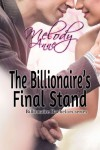 The Billionaire's Final Stand (Billionaire Bachelors) - Melody Anne