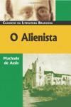 O Alienista - Machado de Assis
