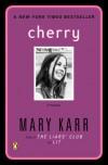 Cherry - Mary Karr