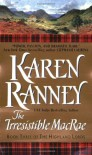 The Irresistible MacRae - Karen Ranney